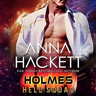 Holmes     Hell Squad, Book 8              Written by:                                                                                                                                 Anna Hackett                               Narrated by:                                                                                                                                 Jeffrey Kafer,                                                                                        Samantha Cook                      Length: 4 hrs and 39 mins     Not rated yet     Overall 0.0
