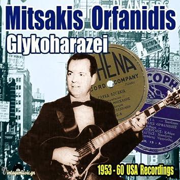 Glykoharazei (1953-1960 USA Recordings)