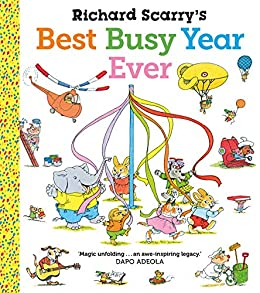 Richard Scarry's Best Busy Year Ever (English Edition) de [Richard Scarry]