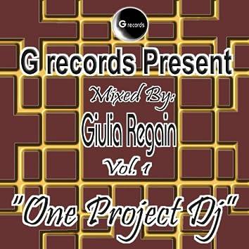 One Project DJ Mixed By Giulia Regain, Vol. 1 (G Records Presents Giulia Regain)