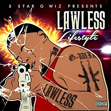 Lawless Lifestyle