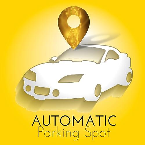 Automatic Parking Spot