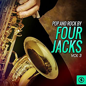 Pop and Rock by Four Jacks, Vol. 3