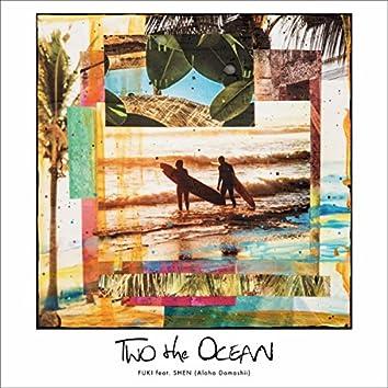 TWO the OCEAN feat. SHEN (Aloha Damashii)