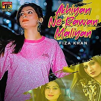 Akhiyan Ne Rawan Maliyan - Single