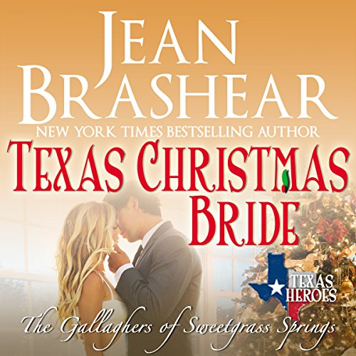 Texas Christmas Bride: The Gallaghers of Sweetgrass Springs Book 6 audiobook cover art