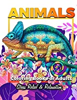 Animals Adult Coloring Book: Detailed Drawings for Adults; Fun Creative Arts & Craft Activity, Zendoodle, Relaxing ... Mindfulness, Relaxation & Stress Relief (Adult Coloring Books)