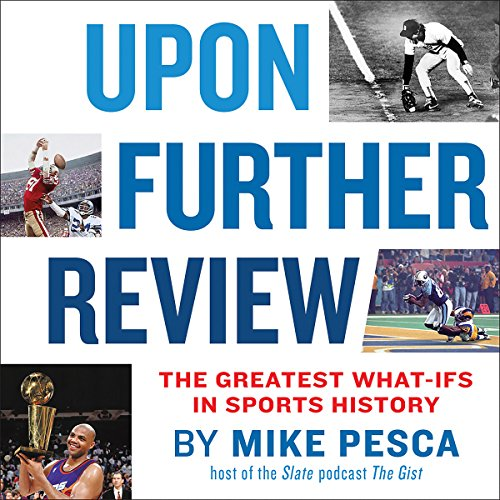 Upon Further Review                   By:                                                                                                                                 Mike Pesca                               Narrated by:                                                                                                                                 Shira Springer,                                                                                        Peter Thomas Fornatale,                                                                                        Jesse Eisenberg,                   and others                 Length: 9 hrs and 44 mins     35 ratings     Overall 3.9