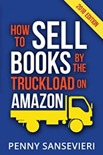 How to Sell Books by the Truckload on Amazon!: Master Amazon & Sell More Books!