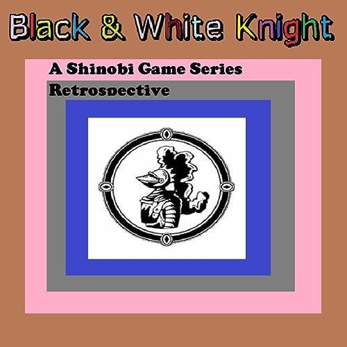 Revenge Of Shinobi - Ninja Step by Black & White Knight on ...