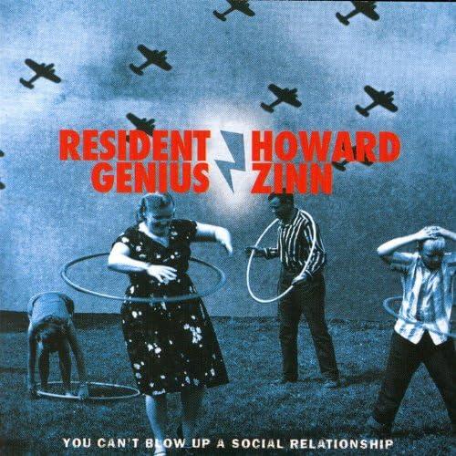Resident Genius And Howard Zinn
