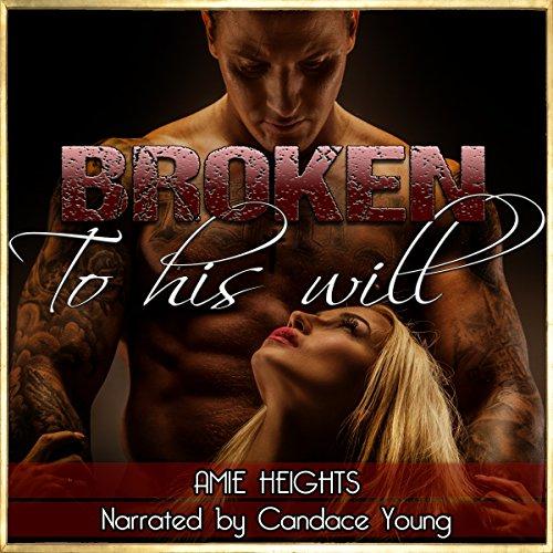 Broken to His Will audiobook cover art