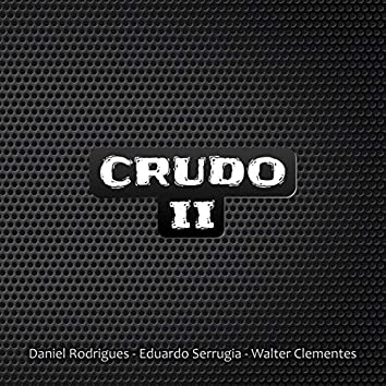 Crudo II (Remasterizado 2020)