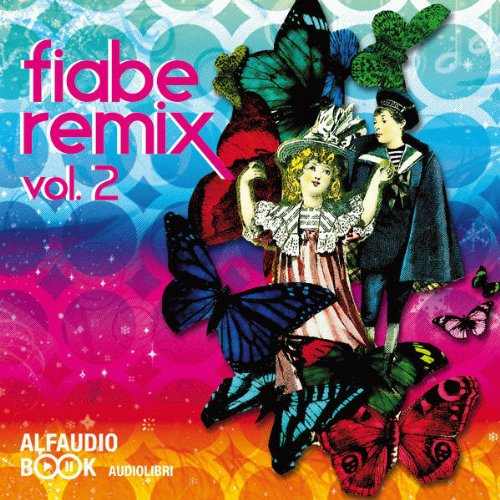 Fiabe Remix Vol. 2 audiobook cover art