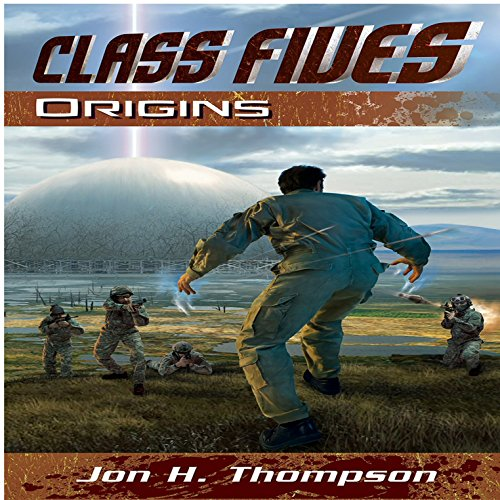Class Fives: Origins Audiobook By Mr. Jon H Thompson cover art
