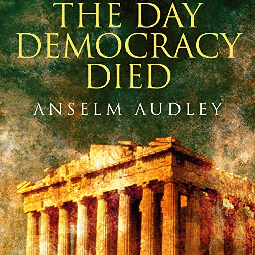 The Day Democracy Died cover art