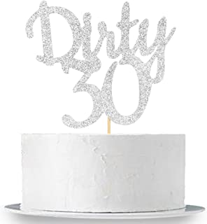 Silver Glitter Dirty 30 Cake Topper - Thirty Sign - Happy 30th Birthday Party Decorations Supplies