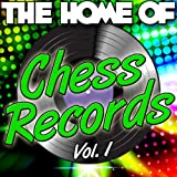 The Home of Chess Records Vol. 1