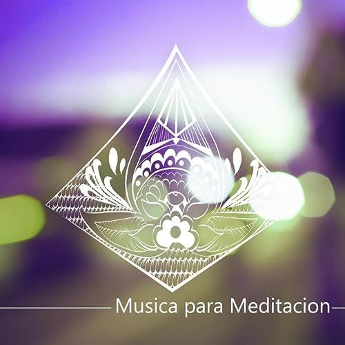 Musica para Meditacion - Bienestar, Relajacion y Serenidad ...
