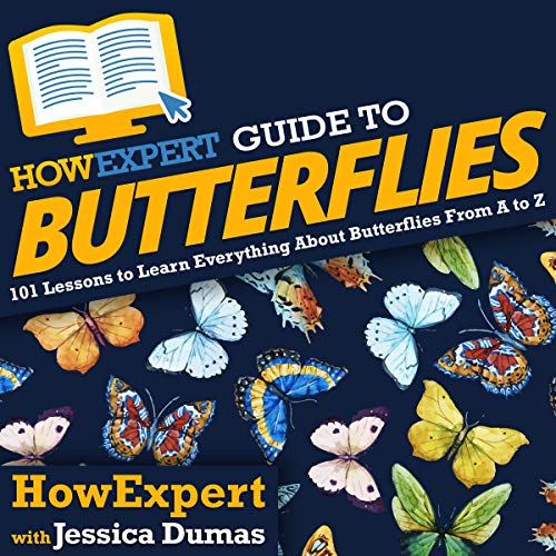 HowExpert Guide to Butterflies  By  cover art