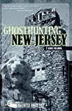 Ghosthunting New Jersey (America's Haunted Road Trip) (English Edition)