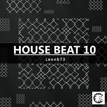 House Beat 10