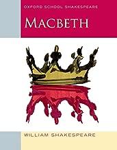 macbeth: أكسفورد مدرسية للمدرسة أكسفورد shakespeare (سلسلة shakespeare)