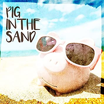 Pig in the Sand