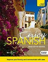 Enjoy Spanish (Teach Yourself)