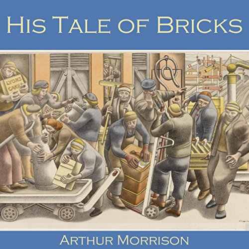 His Tale of Bricks audiobook cover art