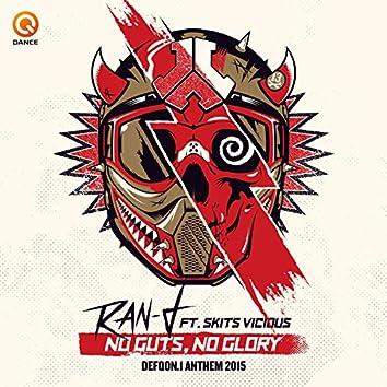 No Guts No Glory (Defqon.1 Anthem 2015)