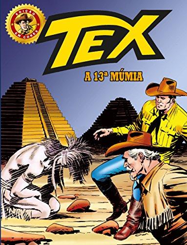 Tex Edição em Cores 30. A 13ª Múmia