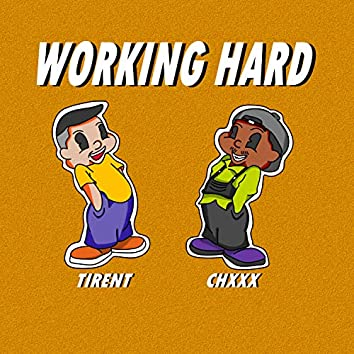 Working Hard (feat. Tirent)