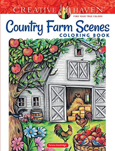 Creative Haven Country Farm Scenes Coloring Book: Relax & Find Your True Colors (Creative Haven Coloring Books)