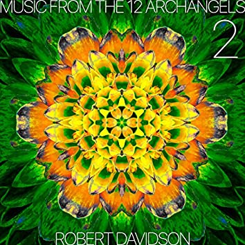 Music from the 12 Archangels: Volume 2
