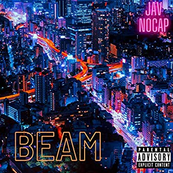 Beam (feat. Kai Ass Tweakin')