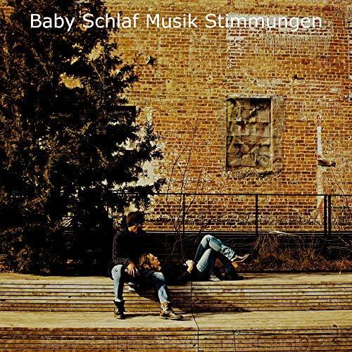 Baby Schlaf Musik Stimmungen