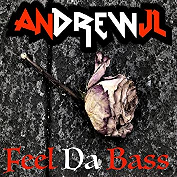 Feel Da Bass - Single