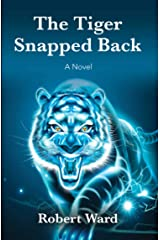 The Tiger Snapped Back Kindle Edition