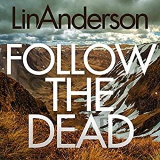 Follow the Dead                   By:                                                                                                                                 Lin Anderson                           Length: 12 hrs     Not rated yet     Overall 0.0