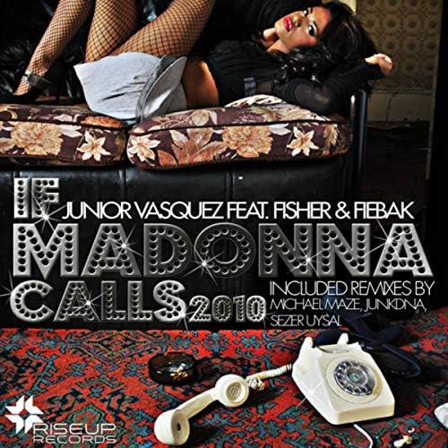 Junior Vasquez feat. Fisher & Fiebak