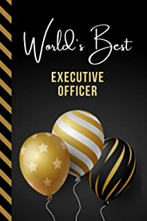 World's Best Executive Officer: Greeting Card and Journal Gift All-In-One Book! / Small Lined Composition Notebook / Birth...