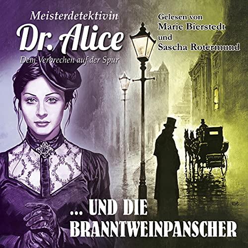 Meisterdetektivin Dr. Alice und die Branntweinpanscher Titelbild