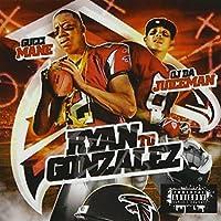Ryan to Gonzalez by Gucci Mane (2009-10-27)