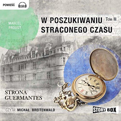 Strona Guermantes (W poszukiwaniu straconego czasu 3) audiobook cover art