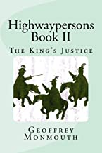 Highwaypersons II: The King's Justice