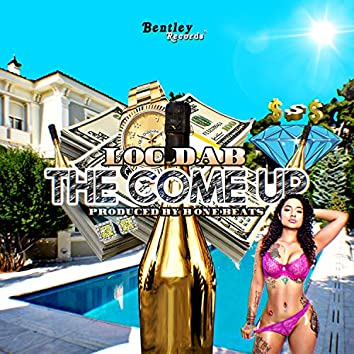 The Come Up (Prod. By B One Beats)
