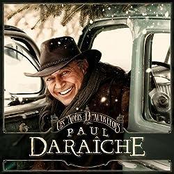 Ces Noels D'Autrefois by Paul Daraiche (2013-05-04)