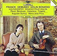 フランク&ドビュッシー:ヴァイオリン・ソナタ、他
