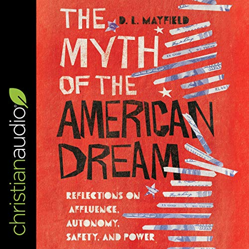 The Myth of the American Dream audiobook cover art